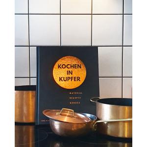 Kochen in Kupfer - Material - Rezepte - Genuss